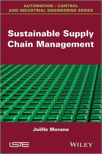 Sustainable Supply Chain Management ebook by Joëlle Morana