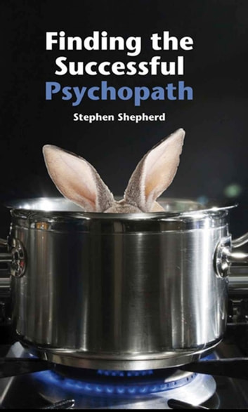 Finding the Succesful Psychopath ebook by Stephen Shepherd