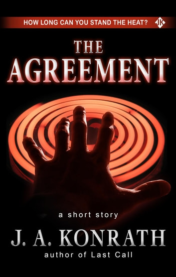 The Agreement - A Thriller Short Story ebook by J.A. Konrath