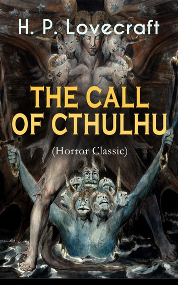 THE CALL OF CTHULHU (Horror Classic) ebook by H. P. Lovecraft