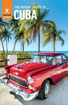 The Rough Guide to Cuba (Travel Guide eBook) ebook by Rough Guides