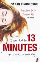 13 Minutes ebook by Sarah Pinborough
