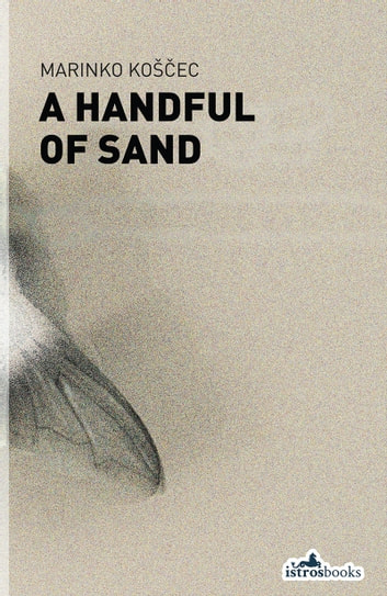 Handful of Sand ebook by Marinko Košcec