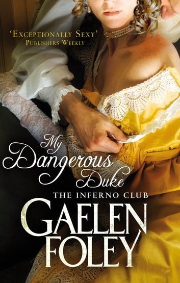 My Dangerous Duke - Number 2 in series ebook by Gaelen Foley
