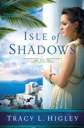 Isle of Shadows ebook by Tracy L. Higley