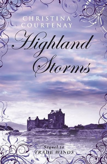 Highland Storms ebook by Christina Courtenay