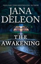 The Awakening ebook by Jana DeLeon