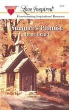 Summer's Promise (Mills & Boon Love Inspired) ebook by Irene Brand