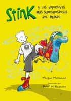 Stink 3. Las deportivas más superapestosas del mundo ebook by Megan McDonald, Peter H. Reynolds