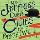 Mrs. Jeffries Dusts for Clues audiobook by Emily Brightwell, Lindy Nettleton