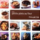 Mes petits plats au four ebook by