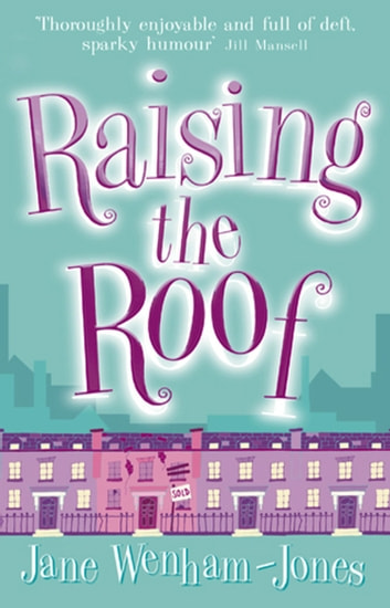 Raising The Roof eBook by Jane Wenham-Jones