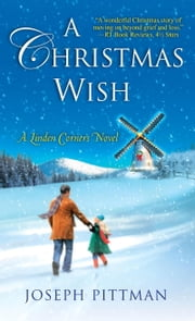 A Christmas Wish ebook by Joseph Pittman