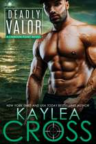 Deadly Valor ebook by Kaylea Cross