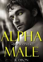Alpha Male ebook by Raminar Dixon