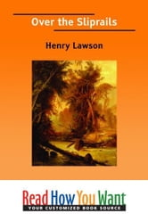 Over The Sliprails ebook by Lawson Henry
