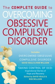 The Complete Guide to Overcoming OCD - (ebook bundle) ebook by David Veale,Rob Willson