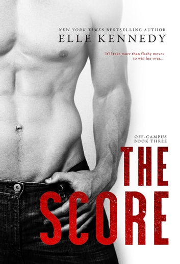 The Score - Off-Campus, #3 ebook by Elle Kennedy