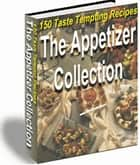The Appetizer Collection ebook by Mohamed Hjiej