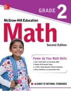 McGraw-Hill Education Math Grade 2, Second Edition ebook by McGraw-Hill Education