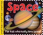 Smart Kids Space ebook by Roger Priddy