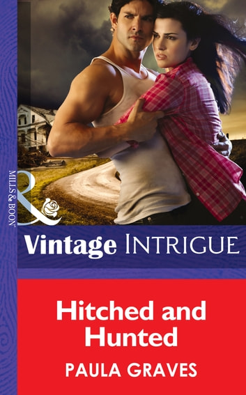Hitched and Hunted (Mills & Boon Intrigue) 電子書籍 by Paula Graves