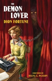 The Demon Lover ebook by Fortune, Dion; Paxson, Diana L.