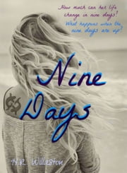 Nine Days ebook by HR Willaston