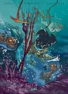 Luuna T09 - À contre-courant ebook by Jean-David Morvan, Crisse, Nicolas Keramidas