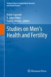Studies on Men's Health and Fertility ebook by