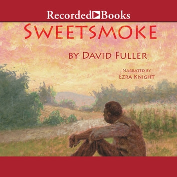 Sweetsmoke audiobook by David Fuller