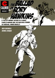 Ballad of Rory Hawkins Vol.1 #7 ebook by Ben Sherrill,Rowel Roque