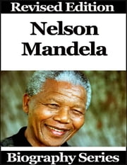 Nelson Mandela - Biography Series ebook by Matt Green
