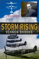 Storm Rising: A Movie Treatment ebook by Vernon B. Brooks