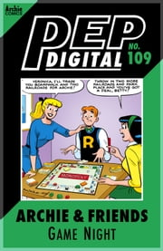 Pep Digital Vol. 109: Archie & Friends: Game Night ebook by Archie Superstars