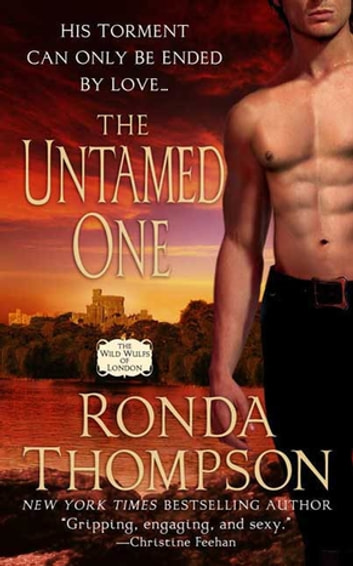 The Untamed One - The Wild Wulfs of London ebook by Ronda Thompson