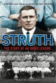 Struth - The Story of an Ibrox Legend ebook by David Leggat