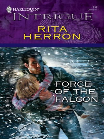 Force of the Falcon ebook by Rita Herron