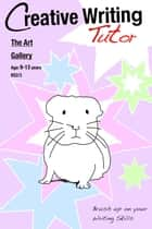 The Art Gallery - Brush Up on Your Writing Skills ebook by Sally Jones