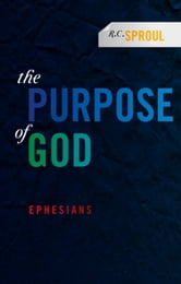 Purpose of God ebook by Sproul, RC