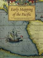 Early Mapping of the Pacific ebook by Thomas Suárez