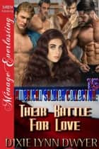 The American Soldier Collection 15: Their Battle for Love ebook by