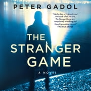 The Stranger Game audiobook by Peter Gadol