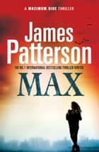 Maximum Ride: Max ebook by James Patterson