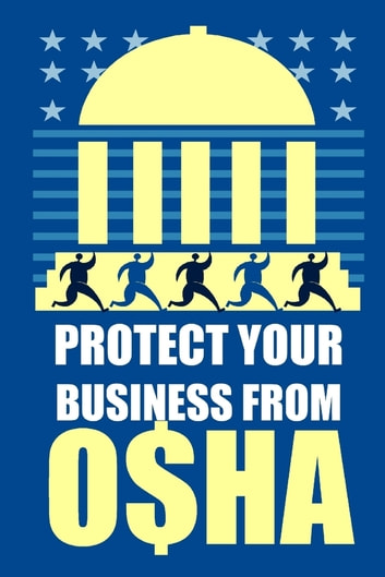 Protect Your Business from OSHA ebook by Lidia LoPinto