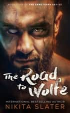 The Road to Wolfe ebook by Nikita Slater