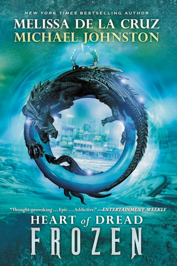 Frozen - Heart of Dread, Book One ebook by Melissa de la Cruz,Michael Johnston