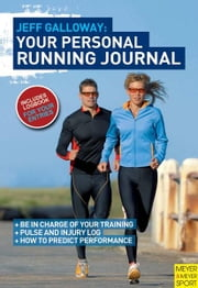 Jeff Galloway - Your Personal Running Journal ebook by Galloway, Jeff
