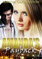 Amanda's Payback ebook by Marcia Carrington