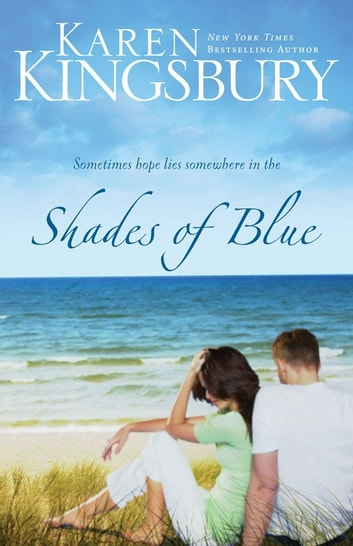 Shades of Blue ebook by Karen Kingsbury